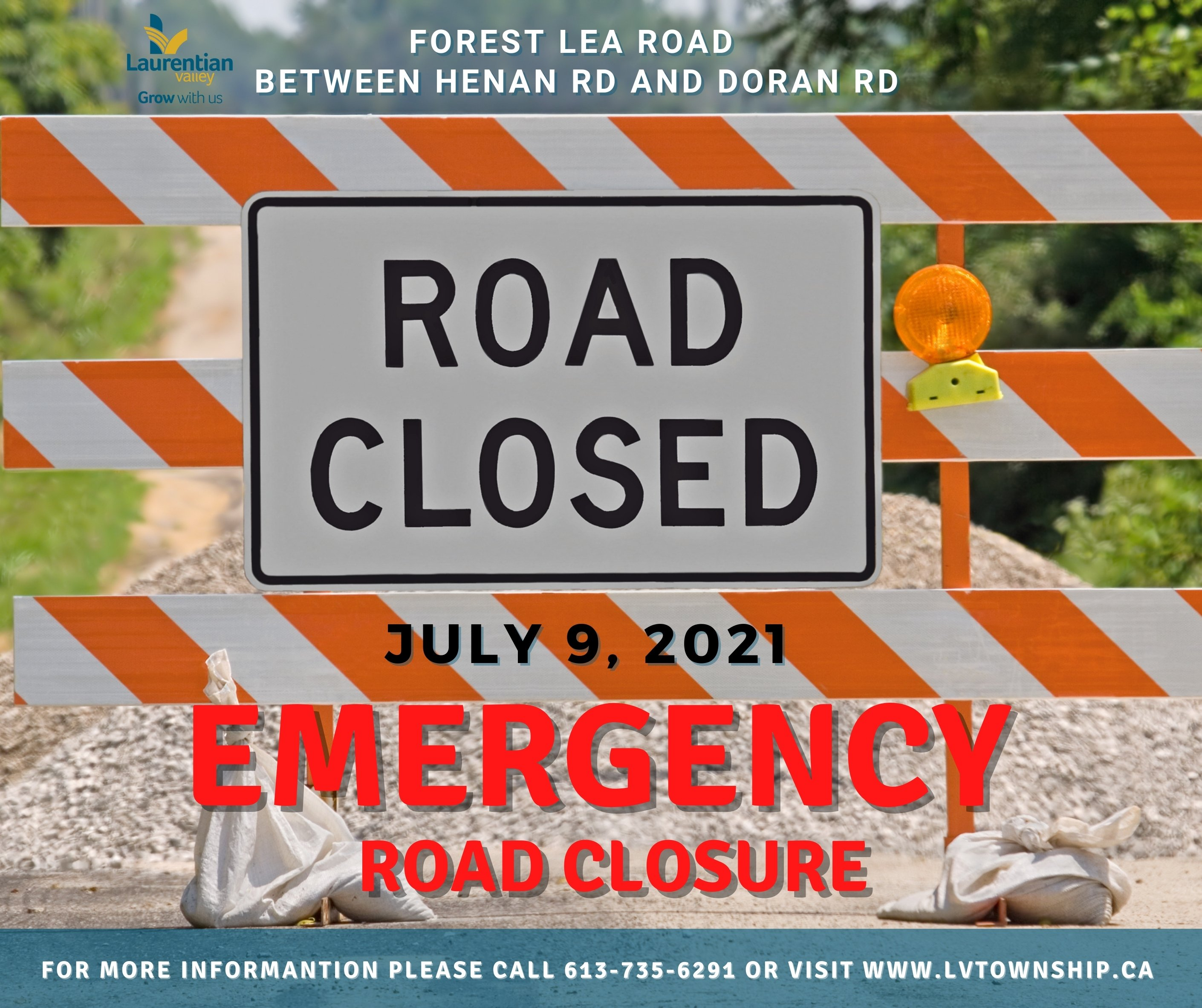 Graphic announcing the emergency road closure of Forest Lea Road.